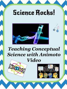 Science Rocks!  TeachingConceptual Knowledge with Animoto Music Videos
