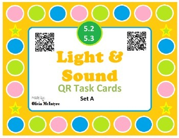 Science SOL 5.2, 5.3 Light & Sound QR Code Task Cards - 28