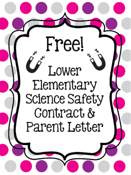 Science Safety Contract & Parent Letter (Lower Elementary)