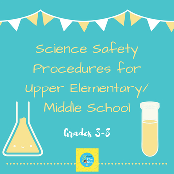 Science Safety Procedures for Upper Elementary/Middle School