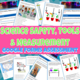 Science Safety, Tools, and Measurement Google Forms Assessment