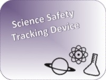 Science Safety Tracking Device