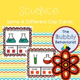 Science Same and Different Clip Cards