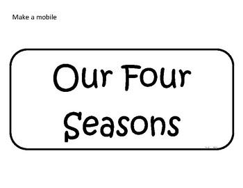 Science: Seasons Wheel and Mobile
