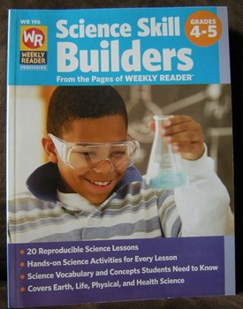 Science Skill Builders Grades 4-5 Lessons with hands on activities