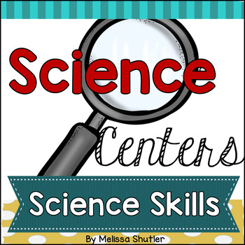Science Skills Centers