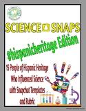 Science Snaps - Hispanic Heritage Edition