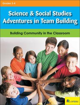 Science & Social Studies Adventures in Team Building