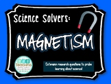 Science Solvers: Magnetism Research Cards