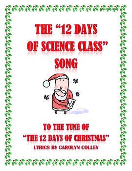 12 Days Of Christmas Lyrics.Science Song 12 Days Of Science Class