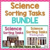 Science Sorting Tasks BUNDLE (Special Education Science Center Tasks)