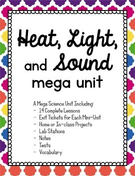 Science - Heat, Light, and Sound unit