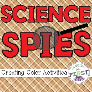 Science Creating Color, Colour Activities