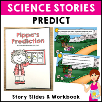 STEM Science Vocabulary Story 'Pippa's Prediction' slides and activity