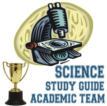 Science Study Guide for Academic Team