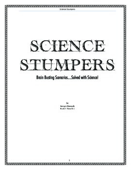 Science Stumpers - A book of short scenarios solved with science!
