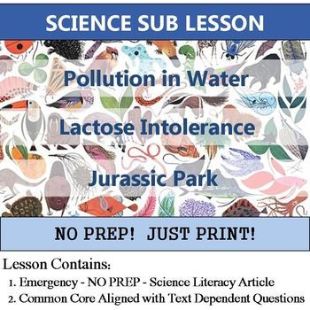 Science Sub Lesson - Lactose Intolerance, Polluted Water, & Jurassic Park