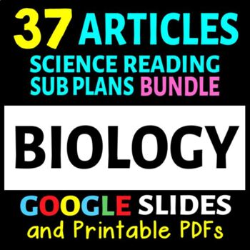 Science Sub Plans - BIOLOGY BUNDLE - 35 Secondary Science Literacy Readings