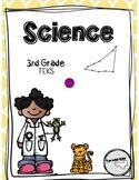 Science TEKS 3rd Grade