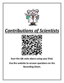 Science TEKS 5.3D (contributions of scientists) QR Code Student Activity