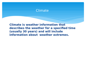 Science TEKS 5.8A Weather vs Climate ppt