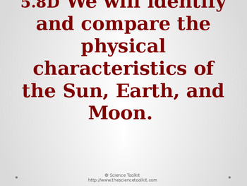 Science TEKS 5.8D Physical Characteristics of the Sun, Earth and Moon