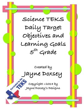 Science TEKS Daily Target Objectives and Learning Goals for 5th Grade