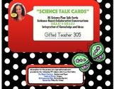 Science Talk Cards Black/White