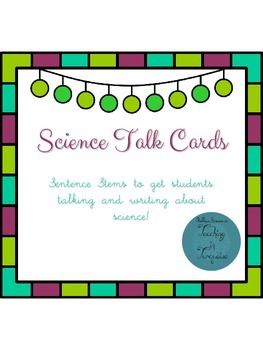 Science Talk Cards/ Sentence Stems
