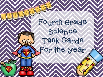 Science Task Cards Bundle for the Whole Year (Fourth Grade)