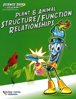 Science Tasks: Plant/Animal Structure & Function