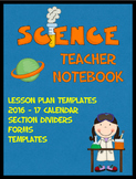 Science Teacher Organizational Notebook (calendar, forms,