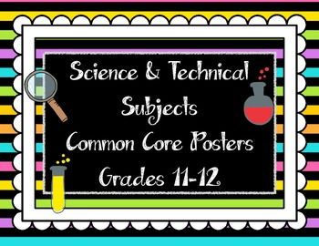 Science & Technical Subjects Common Core Posters {Grades 11-12}