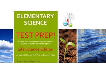 Science Test Prep -Elementary Life Science Edition