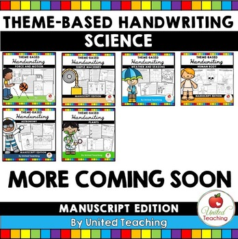 Science Theme Based Handwriting Lessons Growing Bundle (Manuscript Edition)