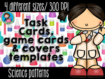Science Theme Task Cards, Covers and Game Cards Templates Bundle 4 sizes