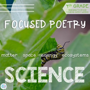 Focused Poetry 4th Grade: Science