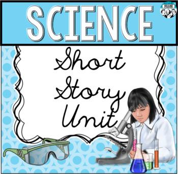Science Short Story Unit