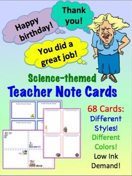 Science Themed Teacher Note Cards for all grades