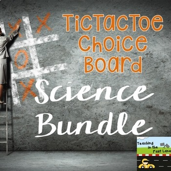 Science TicTacToe Choice Board Bundle