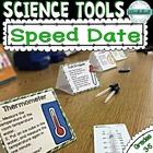 Science Tool Speed Date