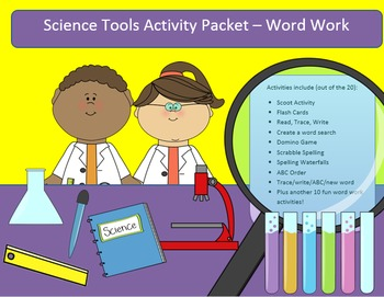 Science Tools - 15 words - word work packet with 22 activities, 50+ pages