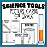 Science Tools 5.2B - 5th Grade
