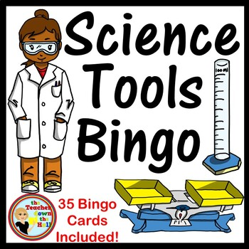 Science Tools Bingo - Whole Group Review Activity w/ 35 Bingo Cards!