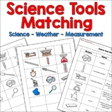 Science Tools Matching Activity (Lab Tools, Measurement Tools, Weather Tools)