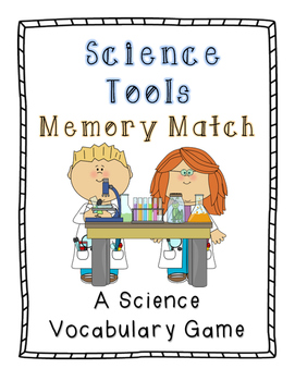 Science Tools Memory Match: A Science Vocabulary Game