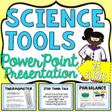 Science Tools PowerPoint - Editable