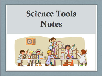 Science Tools Notes PowerPoint