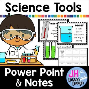 Science Tools PowerPoint and Notes