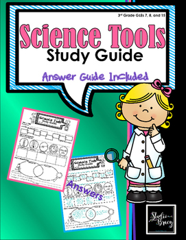 Science Tools Study Guide